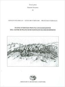 Nuove evidenze per una localizzazione del Castrum Pilanum - Panarello, Farinaro, Miraglia