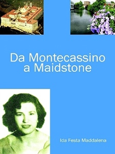 Da Montecassino a Maidstone - Ida Festa Maddalena