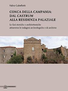 Dal castrum alla residenza palaziale - Fabio Cubellotti