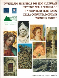 Inventario essenziale dei beni culturali esistenti nelle aree S.I.C. e nell'intero territorio della Comunità Montana Monte S. Croce