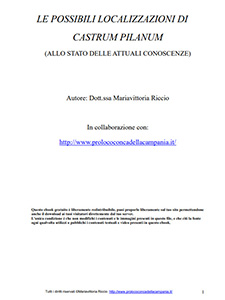 Le possibili localizzazioni del Castrum Pilanum, allo stato attuale delle conoscenze - Marivittoria Riccio