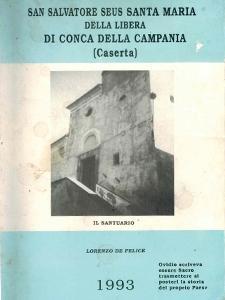 San Salvatore Seus Santa Maria della Libera di Conca della Campania - Lorenzo De Felice