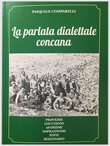 La parlata dialettale concana di Pasquale Comparelli